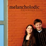 Melancholodic - Die schönen   Bilder